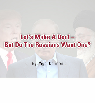 Let's Make A Deal – But Do The Russians Want One?